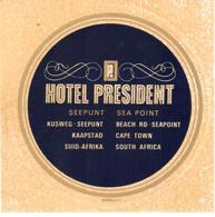 ETIQUETA DE HOTEL  - HOTEL PRESIDENT  - CIUDAD DEL CABO (KAAPSTAD) SUD AFRIKA - Etiquetas De Hotel