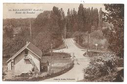 Cpa: 91 BALLANCOURT (ar. Evry) Route Du Bouchet (Passage à Niveau)   N° 22 - Ballancourt Sur Essonne