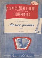 Spartito  COMPOSIZIONI CELEBRI Per Fisa MUSICA PROIBITA GASTALDON - Ed. CARISCH - Spartiti