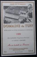 ETIQUETTE CYCLISME DOMAINE DE TUFF GRAND VIN DE BORDEAUX F.R.CASTAING CAPIAN GIRONDE 1989 - Cyclisme