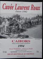 ETIQUETTE CYCLISME CUVEE LAURENT ROUX CAHORS 1994 CHATEAU LE PRADEL LES ROQUES - Cyclisme