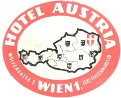 ETIQUETA DE HOTEL  - HOTEL AUSTRIA  -WIEN 1 (VIENA) -AUSTRIA - Hotel Labels