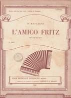 Spartito  L'AMICO FRITZ Intermezzo Di P. Mascagni - Casa SONZOGNO / Carisch 1950 - Spartiti