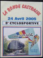 ETIQUETTE CYCLISME LA RONDE CASTRAISE 2005 CYCLOSPORTIVE VELO SPORT CASTRAIS - Cyclisme