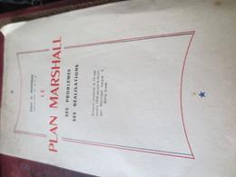 FASCICULE - LE PLAN MARSHALL- DISCOURS G.HOFFMAN - 1949 - Economie