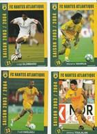 CARTE DE JOUEUR DU FC. NANTES  TOULALAN-VAHIRUA-HADJADJ-GLOMBARD   SAISON 2003-2004 - Soccer