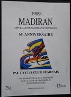 ETIQUETTE CYCLISME MADIRAN 1989 65 EME ANNIVERSAIRE PAU CYCLO-CLUB BEARNAIS - Cycling