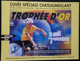 ETIQUETTE CYCLISME CUVEE SPECIALE CHATEAUMEILLANT TROPHEE D'OR FEMININ 2000 - Cycling