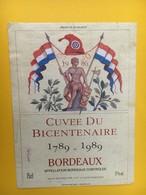 8921 - Cuvée Du Bicentenaire Bordeaux - Bicentenary Of The French Revolution