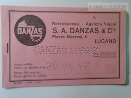 J224.10  DANZAS LUGANO  Railway Ticket - 1942 - Chiaso -Fiume Via Milano Venezia Trieste - Railway