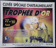 ETIQUETTE CYCLISME CUVEE SPECIALE CHATEAUMEILLANT TROPHEE D'OR FEMININ ST AMMAND-MONTROND - Cycling