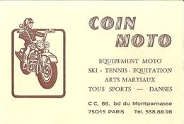 COIN MOTO  EQUIPEMENT MOTO.SKI.TENNIS .. BD MONTPARNASSE PARIS - Cartes De Visite