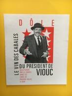 8926 -  Le Vin Des Cabales Du Président De Viouc Valais Suisse 2 Scans - Politics