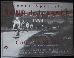 ETIQUETTE CYCLISME CUVEE SPECIALE TOUR DE LA LANCE 1994 COTES DU RHONE ST PANTALEON LES VIGNES - Cycling