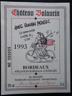 ETIQUETTE CYCLISME CHATEAU BALAURIN AVEC RONAN PENSEC LA CORNOUAILLE CONTRE LE SIDA 1993 - Cycling