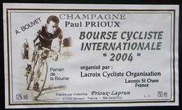 ETIQUETTE CYCLISME BOURSE CYCLISTE LACROIX-SAINT-OUEN A.BOUVET PARRAIN 2004 - Cycling
