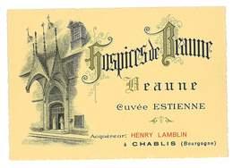 ETIQUETTE VIN GRANDS VINS HOSPICES DE BEAUNE CUVEE ESTIENNE ACQUEREUR HENRY LAMBLIN CHABLIS - Bourgogne