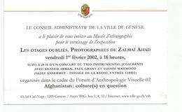 Invitation Ville De GENEVE  Pour L'expo LES OTAGES OUBLIES Le 1er Février 2002 - Cartes De Visite