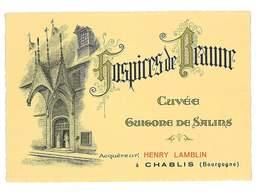 ETIQUETTE VIN GRANDS VINS HOSPICES DE BEAUNE CUVEE GUIGONE DES SALINS ACQUEREUR HENRY LAMBLIN CHABLIS - Bourgogne