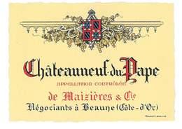 ETIQUETTE VIN CHATEAUNEUF DU PAPE DE MAIZIERES & CIE NEGOCIANTS A BEAUNE 21 - Bourgogne