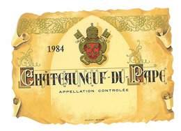 ETIQUETTE VIN CHATEAUNEUF DU PAPE 1984 - Bourgogne