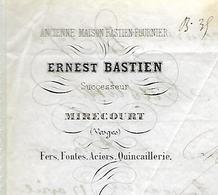 Facture Lettre 1878 / 88 MIRECOURT / E. BASTIEN Fers, Fontes, Aciers Pour M. DE BUYER 88 LA CHAUDEAU - France