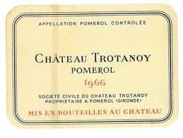 ETIQUETTE VIN CHATEAU TROTANOY POMEROL 1966 SC DU CHATEAU TROTANOY A POMEROL 33 - Bordeaux