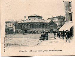 Montpellier -    Nouveau  Marché  , Place  De  L' Observatoire. - Montpellier