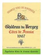 ETIQUETTE VIN BORDEAUX CHATEAU DU BERGEY 1967 COTES DE FRONSAC MAISON DEBAECKER & CIE - Bordeaux