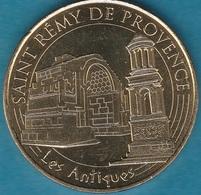 MONNAIE DE PARIS - 13 SAINT REMY DE PROVENCE - LES ANTIQUES 2016 - Monnaie De Paris
