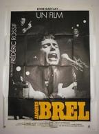 JACQUES BREL - AFFICHE DU FILM DE FRÉDÉRIC ROSSIF - Affiches & Posters