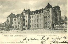 OBERKAUFUNGEN, Hauptgebäude Der Lungenheilstätte (1900) AK - Germany