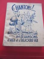 1945 PAUL BEUSCHER  CHANSONS D'HIER & D'AUJOURD'HUI Musique-Partitions Chansonniers Faire Défiler Scans-Voir Sommaire - Song Books