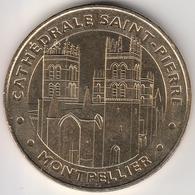 MONNAIE DE PARIS - 34 MONTPELLIER - CATHEDRALE SAINT PIERRE 2012- 2012 - Monnaie De Paris