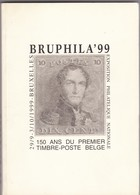 BRUPHILA 99 : Exposition Philatélique Nationale  Catalogue Avec Le Feuillet - Autres Livres