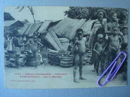 DOHOMEY : PORTO-NOVO, Sur Le Marché - Dahomey