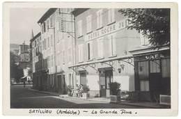 Cpa Satillieu ( Ardèche ) - La Grande Rue ( Hôtel Roche Juilliat ) - Frankreich