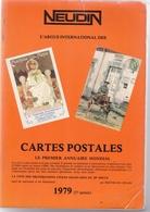 NEUDIN 1979 ARGUS INTERNATIONAL DES CARTES POSTALES - Livres