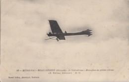 AVIATION / MERIGNAC BEAU DESERT AERODROME / MONOPLAN EN PLEINE VITESSE / M. VERLIAC AVIATEUR - Aviateurs