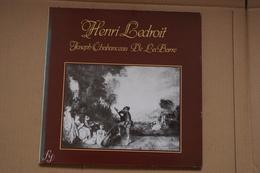 HENRI LEDROIT.JOSEPH CHABANCEAU DE LA BARRE RARE LP DE 1984 VALEUR ++  BAROQUE - Classique