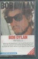 "K7 Audio - BOB DYLAN "" INFIDELS ""  8 TITRES - Cassettes Audio"