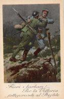 [DC7682] CPA - PRESTITO NAZIONALE - FUORI I BARBARI - PER LA VITTORIA SOTTOSCRIVETE AL PRESTITO - NV - Old Postcard - Militari