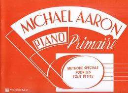 Michael Aaron, Piano Primaire : Méthode Speciale Pour Les Tout-Petits, Version Française, Volonté & Co, Milan - Books, Magazines, Comics