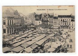 CHARLEROI. Le Marché De La Place Du Sud - Charleroi