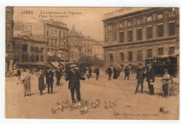 Liége. Le Charmeur De Pigeons  Place Saint-Lambert - Liege