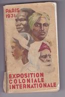 Rare Guide Officiel, Paris 1931 Exposition Coloniale Internationale, Texte A. Demaison, Paris, Ed. Mayeux, 1931. - Other