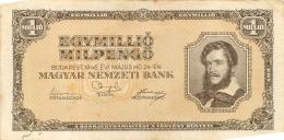 BILLET HONGRIE 1946   1 MILLIO  EGY MILLIO  MILPENGO - Hongrie