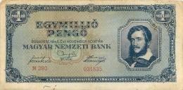 BILLET HONGRIE 1945   1 MILLIO  EGY MILLIO  MILPENGO - Hungary