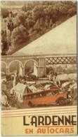 Brochure. L'Ardenne En Autocars. 1931. - Belgique