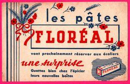 BUVARD - Les Pâtes FLOREAL Vont Réserver Une Surprise Aux Ecoliers - Guettez Bien Chez L'Epicier - Fleurs - Food